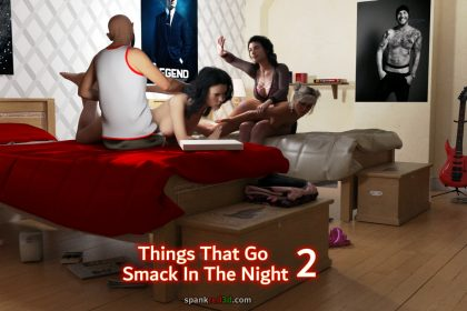 Smack in the nght