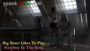 attic spanking schoolgirl Ryan sissy boy big sister